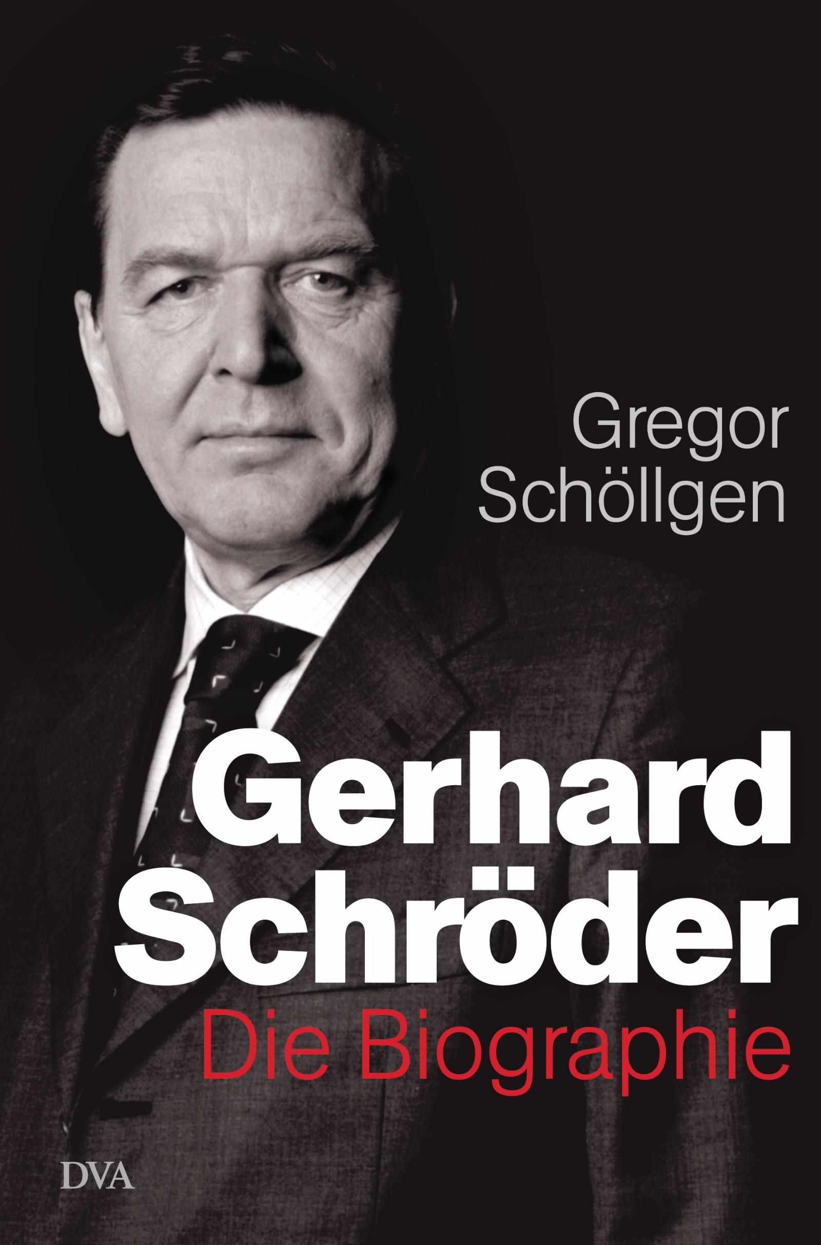 Schöllgen: Gerhard Schröder